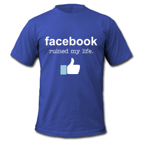 facebook-ruined-my-life-316
