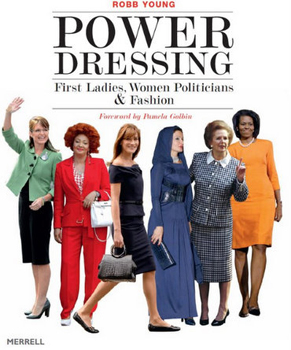 Power-Dressing-First-Ladies-Women-Politicians-and-Fashion